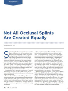Not All Occlusal Splints Are Created Equally